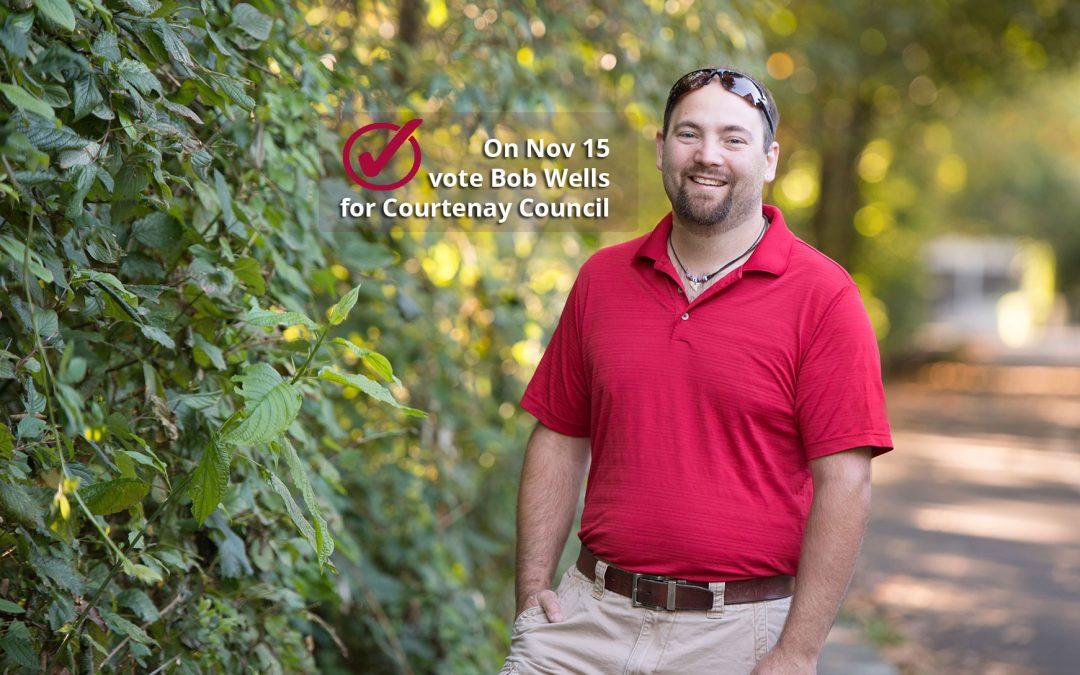 Bob Wells Running for Courtenay Council